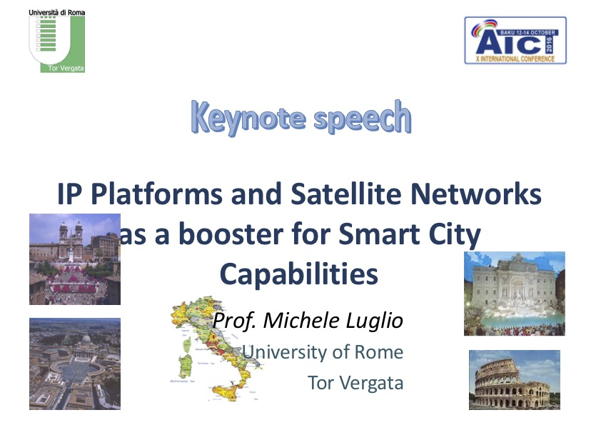 IP Platforms and Satellite Networks as a booster for Smart City Capabilities